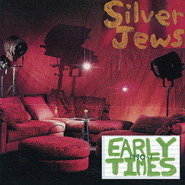 Silver Jews (Early Times)